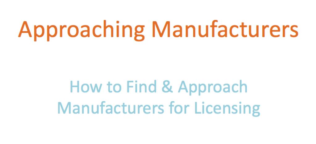 Approaching Manufacturers Webinar