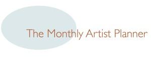 Monthly Artist Planner
