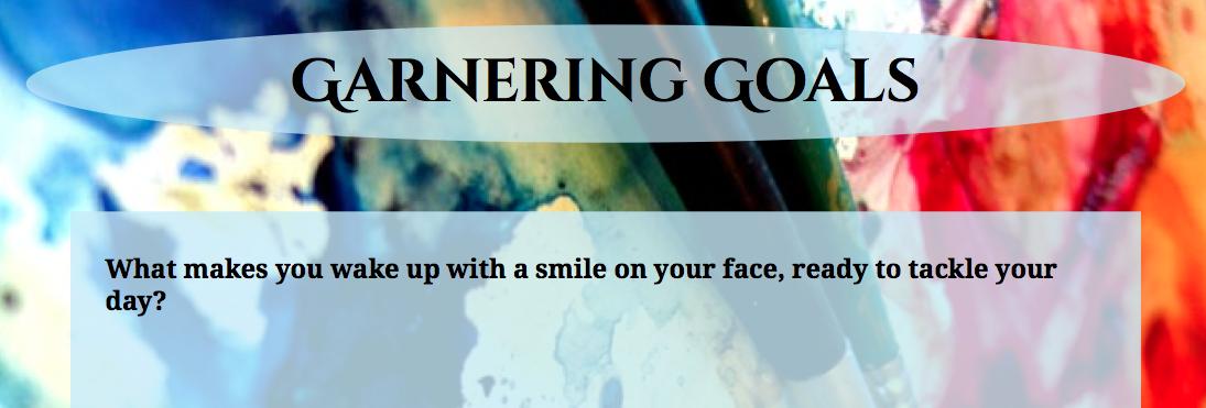 Garnering Goals