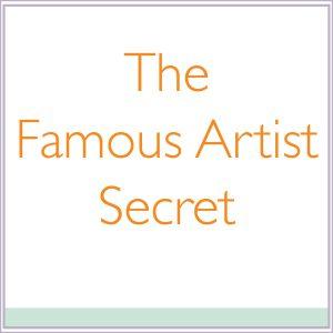 The Famous Artist Secret
