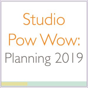Studio Pow Wow: Planning 2019